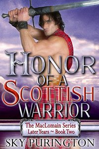 Honor of a Scottish Warrior (The MacLomain Series: Later Years Book 2)