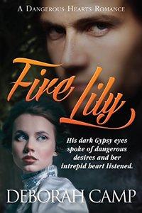 Fire Lily (A Dangerous Hearts Romance)