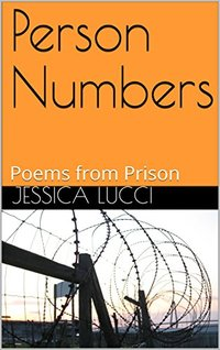 Person Numbers: Poems from Prison
