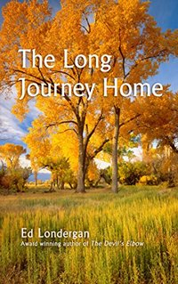 The Long Journey Home (The Brookfield Saga Book 2) - Published on Nov, 2014