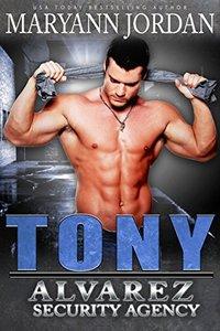 Tony: Alvarez Security Series - Published on May, 2015