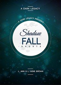 Shadowfall Shorts: A Dark Legacy 1.5