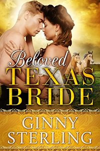 Beloved Texas Bride (Bride books Book 1)
