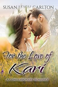For the Love of Kari: The Doctor's Love (Oregon Trail Time Travel Romance Book 4)