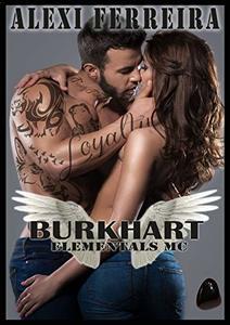 BURKHART: Elemental's MC (book 8)