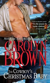 The Cowboy's Christmas Baby (Cowboys & Brides Book 2)