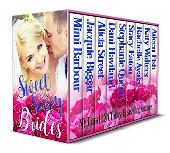 Sweet and Sassy Brides - Published on Jun, 2018