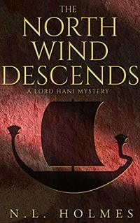 The North Wind Descends (The Lord Hani Mysteries Book 4)