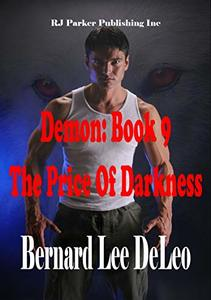Demon (Book 9) The Price of Darkness (Mike Rawlins and Demon the Dog) - Published on Dec, 2018