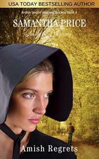 Amish Regrets: Amish Mystery (Amish Secret Widows' Society Book 4)