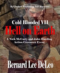Cold Blooded Assassin Book 7: Hell on Earth (Nick McCarty Assassin) - Published on Feb, 2017
