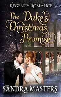 The Duke's Christmas Promise: Regency Romance