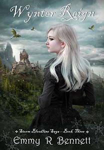 Wynter Reign (Storm Bloodline Saga Book 3)