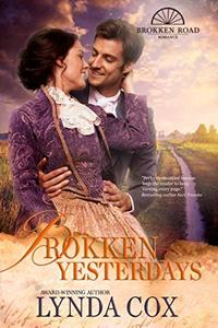 Brokken Yesterdays (Brokken Road Romances Book 8)