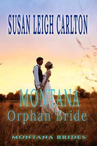 Montana Orphan Bride