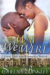 The Way We Were (Love, Life, & Happiness Book 4) - Published on Sep, 2014