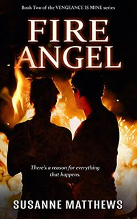 Fire Angel (Vengeance Is Mine Book 2) - Published on Jun, 2018