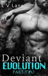 Deviant Evolution: An Alpha and Omega dark science fiction romance (The Controllers Book 4)