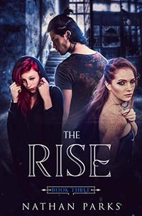 The Rise (The Eternals Book 3)