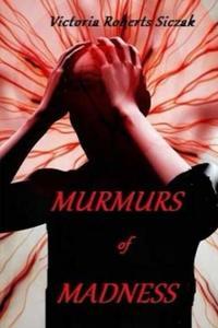 Murmurs of Madness