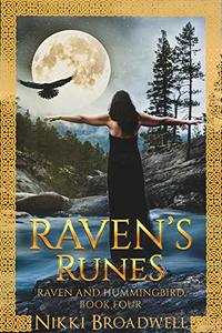 Raven's Runes: Raven and Hummingbird Book Four - Published on Apr, 2020