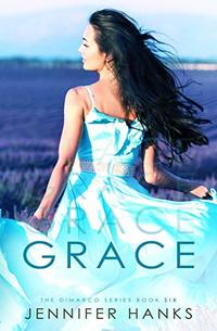 Grace (The Dimarco Series Book 6)
