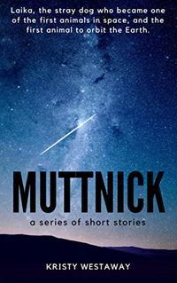 Muttnick: Spaceman's best friend