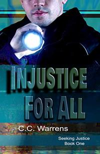 Injustice For All (Seeking Justice Book 1)