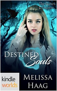 The Runes Universe: Destined Souls (Kindle Worlds Novella)
