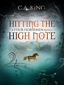 Hitting The High Note (A Four Horsemen Novel Book 3)