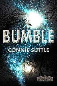 Bumble (Legend of the Ir'Indicti Book 1) - Published on Jan, 2012