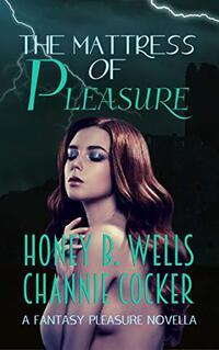 Mattress of Pleasure (Fantasy Pleasure Book 2)