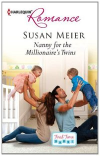 Nanny for the Millionaire's Twins (First Time Dads! Book 2)