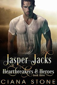 Jasper Jacks (Heartbreakers & Heroes Book 3)