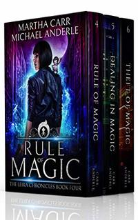 The Leira Chronicles Boxed Set Two (Books 4-6): (Rule of Magic, Dealing in Magic, Theft of Magic) (The Leira Chronicles Boxed Sets Book 2)