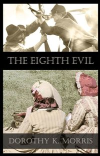The Eighth Evil, Number three in the Mockingbird Hill Series - Published on Jan, 2006