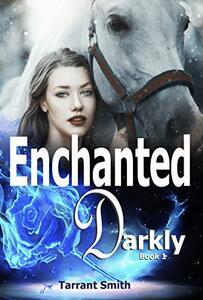 Enchanted Darkly (The Darkly Series Book 1)