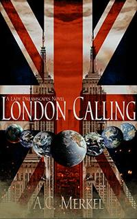 London Calling (Lady Dreamscapes Book 2) - Published on Oct, 2020