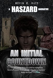 An Initial Countdown: A Haszard Narrative (The Haszard Narratives Book 9)