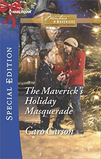The Maverick's Holiday Masquerade (Montana Mavericks: What Happened at the Weddi)