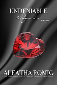Undeniable (Indulgence) - Published on Aug, 2020