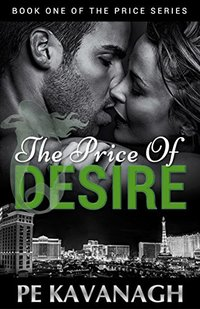 The Price of Desire (The Price Series Book 1)