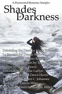 Shades of Darkness: Paranormal Romance Sampler