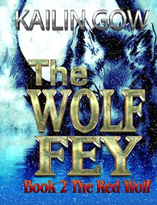 The Red Wolf (The Wolf Fey #2) - Published on Dec, 2013