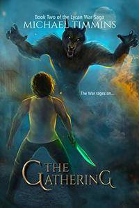 The Gathering (The Lycan War Saga Book 2)