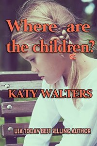 Where Are the Children?: (Mystery Suspense Romance ) (Splintered Moon - Sussex Police Series)