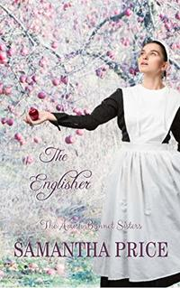 The Englisher (The Amish Bonnet Sisters Book 6)