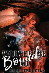 Bound (Wolverine MC Book 1)