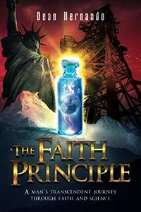 The Faith Principle (The Faith Principle Saga) - Published on Nov, -0001