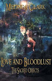 Love and Bloodlust: The Sacred Objects